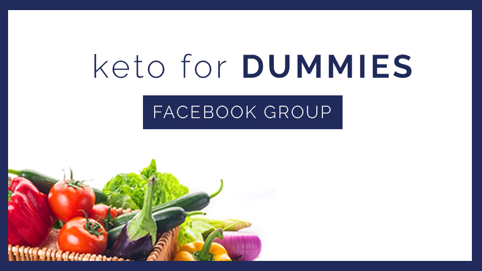 Keto For Dummies Facebook Group